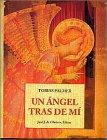 9788476515990: Angel Tras De Mi, Un (Peq. Libros De La Sabiduria)