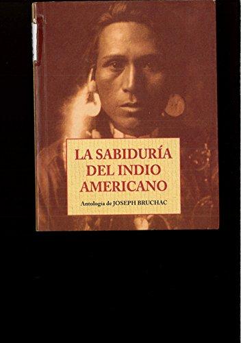 9788476516065: Sabiduria Del Indio Americano, La (Peq. Libros De La Sabiduria)
