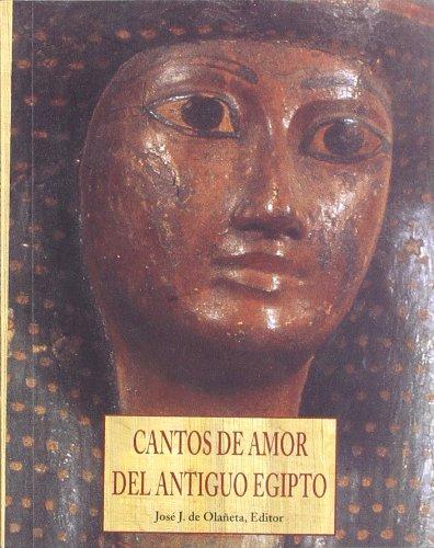 9788476516423: Cantos de amor del antiguo Egipto