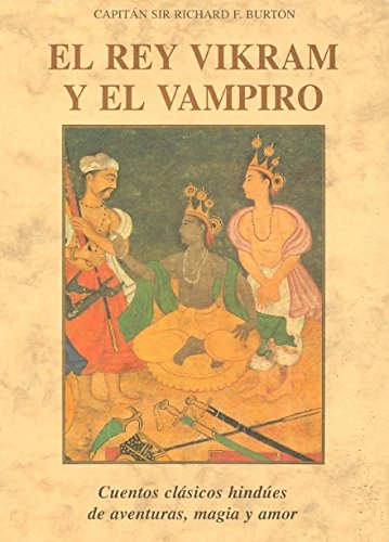 9788476516461: Rey vikram y el vampiro, el (Bibl. Cuentos Maravillosos)
