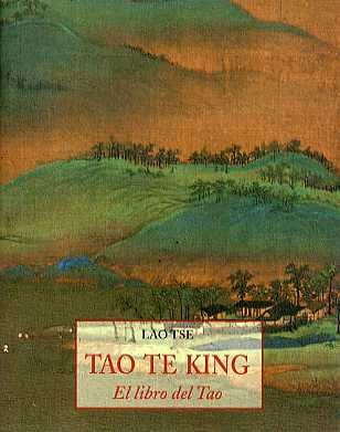 9788476516713: Tao Te King (Spanish Edition)