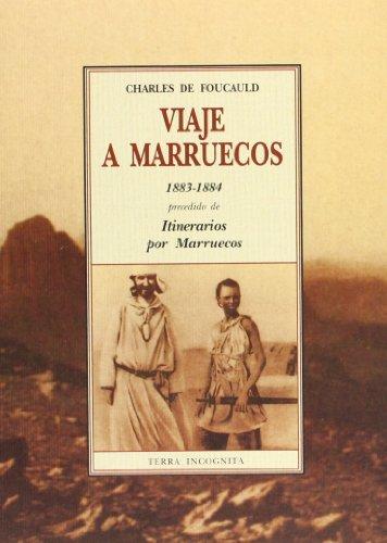 9788476516928: Viaje a Marruecos (1883-1884) : precedido de itinerarios por Marruecos