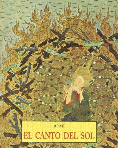 El Canto Del Sol (8476517378) by Rumi; Jalaluddin Rumi