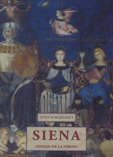 9788476517727: Siena. Ciudad De La Virgen