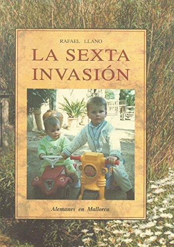 La sexta invasión: Llano Martínez, Rafael