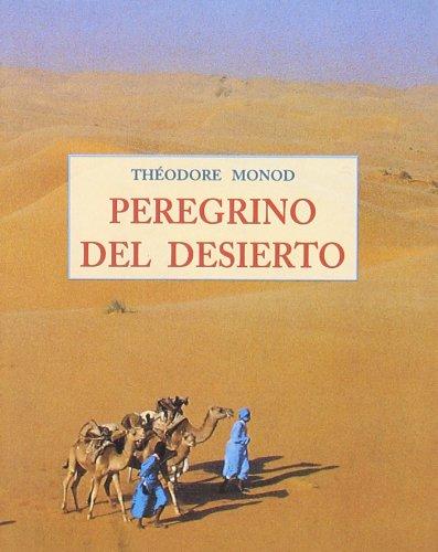 9788476518083: Peregrino del Desierto (Spanish Edition)
