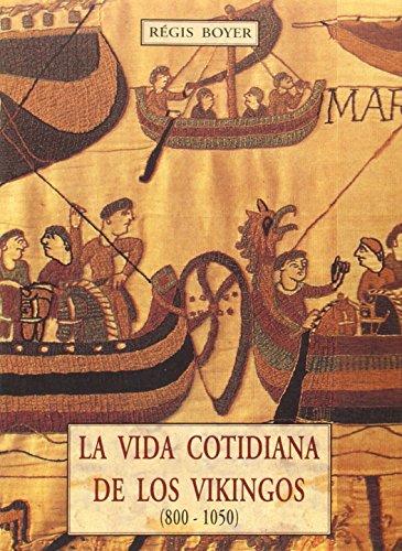 9788476518298: Vida Cotidiana de Los Vikingos 800-1050 (Spanish Edition)