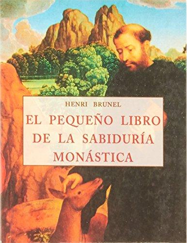 9788476518793: Pequeno Libro de La Sabiduria Monastica (Spanish Edition)
