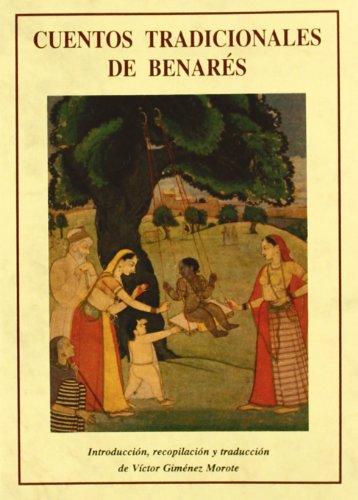 9788476518878: Cuentos tradicionales de Benarés