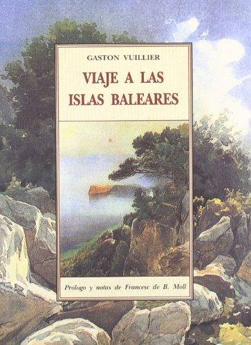 9788476519073: Viaje a las Islas Baleares