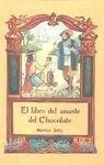 9788476519264: El Libro Del Amante Del Chocolate