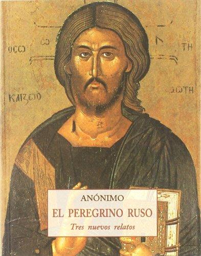 9788476519486: Peregrino ruso, el - tres nuevos relatos (Peq. Libros De La Sabiduria)