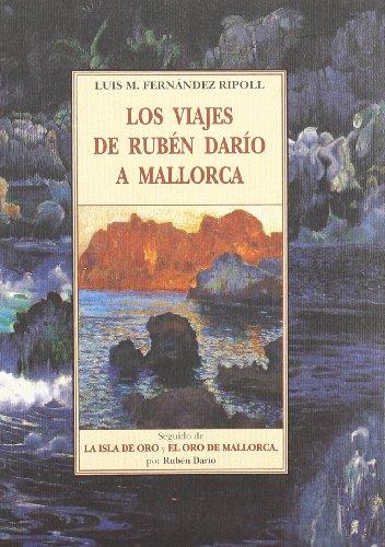 LOS VIAJES DE RUBÉN DARÍO A MALLORCA: FERNÁNDEZ RIPOLL, LUIS