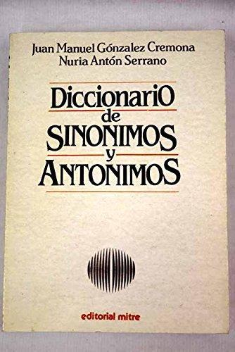 9788476520673: Gran diccionario de sinónimos y antónimos (Spanish Edition)