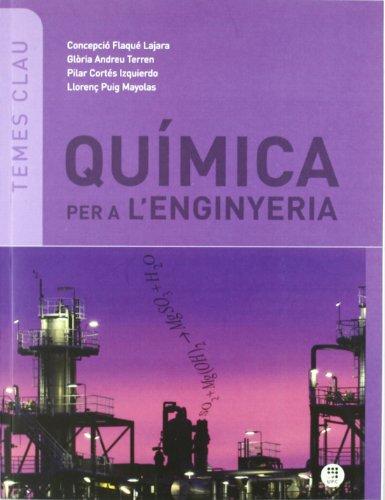 9788476535998: QUIMICA PER A L'ENGINYERIA (2ª ED - 2011)