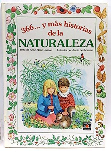 9788476554531: 366 ... y mas historias de la Naturaleza