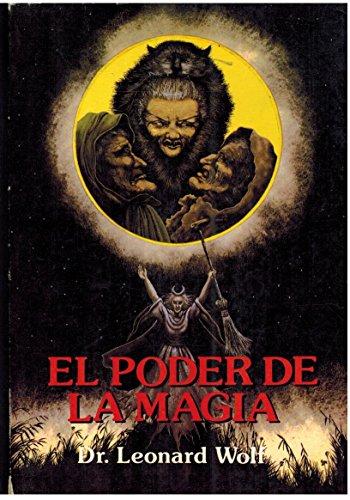 El poder de la magia: Wolf, Leonard Dr.