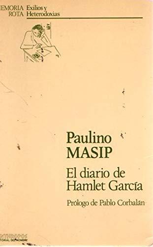 9788476580325: El diario de Hamlet Garcia (Memoria rota) (Spanish Edition)