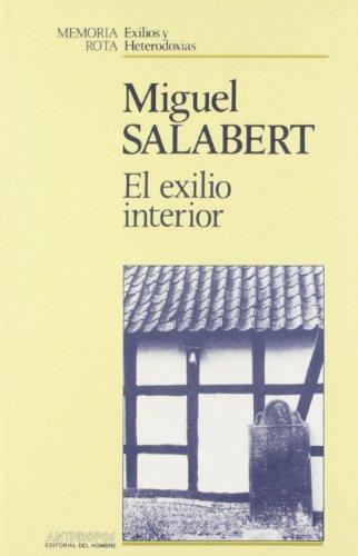 9788476580752: El Exilio Interior