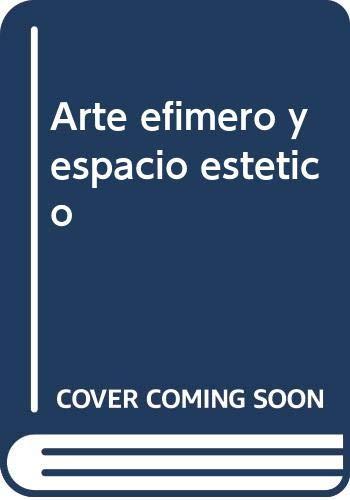9788476580783: Arte efímero y espacio estético (Palabra plástica) (Spanish Edition)