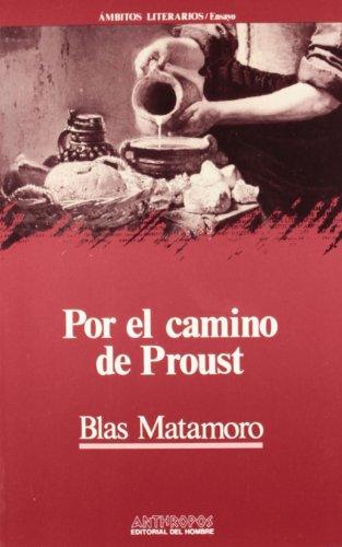 9788476580875: Por El Camino De Proust (Ambitos literarios. Ensayo) (Spanish Edition)