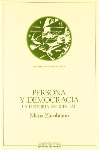 9788476581001: PERSONA Y DEMOCRACIA (Pensamiento critico/pensamiento utopico) (Spanish Edition)