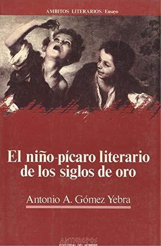 9788476581094: NIÑO-PICARO LITERARIO SIGLOS DE ORO,EL (Ambitos literarios. Ensayo)