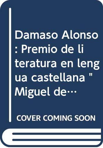Damaso Alonso: Premio de literatura en lengua: n/a