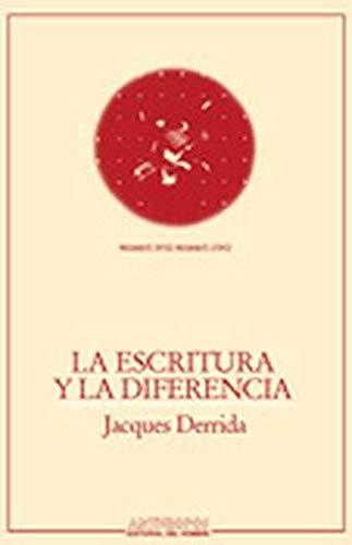 9788476581261: La Escritura y La Diferencia (Spanish Edition)