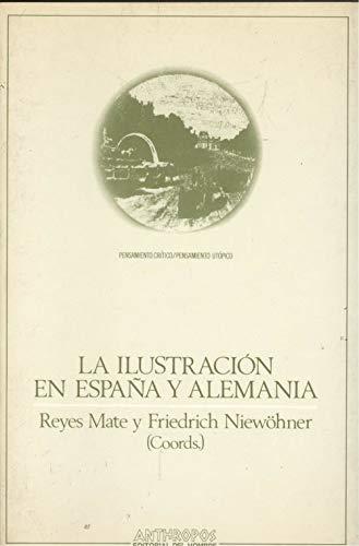 9788476581339: Ilustracion en España y Alemania, la (Pensamiento crítico/pensamiento utópico)