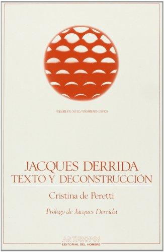 9788476581612: Jacques Derrida, Texto y Deconstruccion (Pensamiento Critico/Pensamiento Utopico) (Spanish Edition)