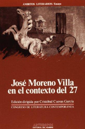 9788476581841: José Moreno Villa En El Contexto Del 27 (Ámbitos literarios. Ensayo)