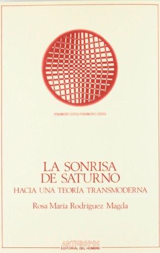 9788476581889: SONRISA DE SATURNO, LA (Pensamiento crítico/pensamiento utópico) (Spanish Edition)