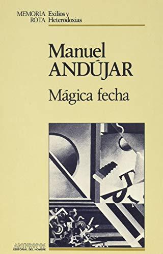 9788476581919: Mágica Fecha