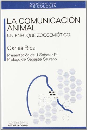 9788476582060: La Comunicación Animal