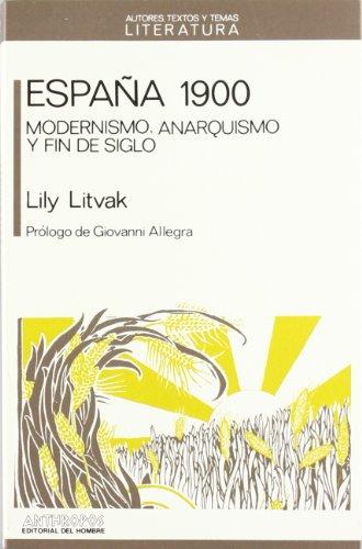 ESPAnA 1900 (Autores, textos y temas) (Spanish: Litvak, Lily