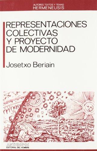 9788476582190: Representaciones Colectivas Y Proyecto De Modernidad