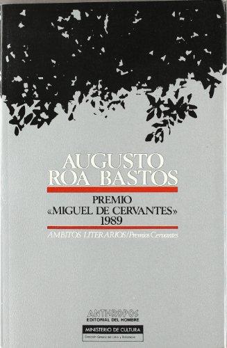 Augusto Roa Bastos: Premio de literatura en: n/a