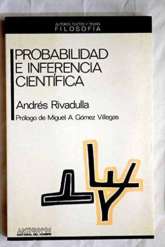Probabilidad e inferencia científica (Autores, textos y: Rodríguez, Andres Rivadulla
