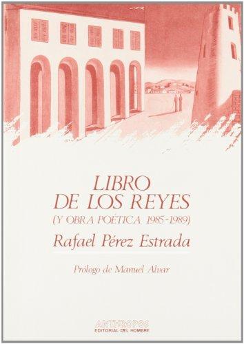 LIBRO DE LOS REYES (Ambitos literarios/Poesia) (Spanish: Estrada, Rafael Perez