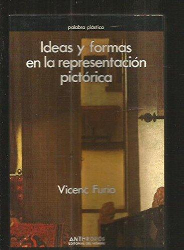 9788476582732: Ideas y formas en la representacion pictorica (Palabra plastica) (Spanish Edition)