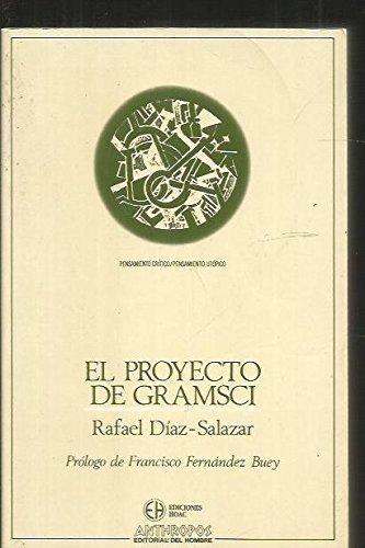 9788476582824: El Proyecto De Gramsci