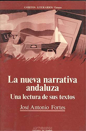 9788476582909: La nueva narrativa andaluza : una lectura de sus textos (Ámbitos literarios. Ensayo)