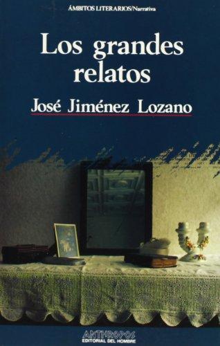 9788476582916: Los Grandes Relatos (Spanish Edition)