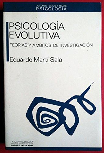 9788476583098: Psicologia evolutiva : teorias y ambitos de investigacion (Autores, textos y temas) (Spanish Edition)