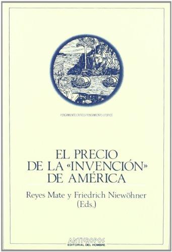 El precio de la invención de América: Reyes Mate; Friedrich Niewöhner (Eds.)