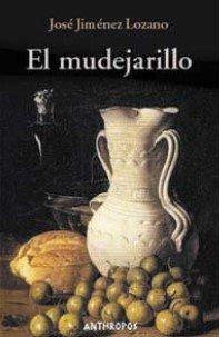 9788476583722: El Mudejarillo (Ámbitos literarios. Narrativa)