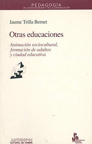 Otras Educaciones : Animación Sociocultural, Formación de: Trilla i Bernet,