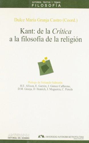 Kant : de la Crítica a la: Dulce María Granja