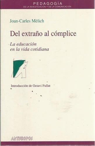 del Extra~no Al Coplice: La Educacion En: Joan-Carles Melich